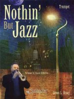 Nothin' But Jazz: Trumpet - Grade 3-4