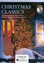 Christmas Classics - Easy Instrumental Solos or Duets for Any Combination of Instruments: BB Instruments (BB Clarinet, BB Tenor Saxophone, BB Trumpet,