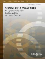 Songs of a Wayfarer for Euphonium and Piano: Intermediate-Advanced