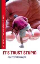 Its Trust, stupid / druk 1