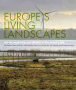 Europe's Living Landscapes: Essays Exploring Our Identity in the Countryside