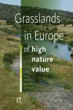 Grasslands in Europe: Of High Nature Value