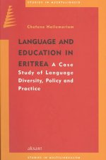 Language and Education in Eritrea: Language Diversity, Policy and Practice