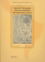 Imaging the Andes: Shifting Margins of a Marginal World
