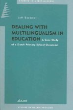 Dealing with Multilingualism in Primary School: Studies in Multilingualism