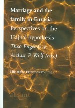 Marriage and the Family in Eurasia: Perspectives on the Hajnal Hypothesis