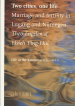 Two Cities. One Life: The Demography of Lu-Kang and Nijmegen, 1850-1945