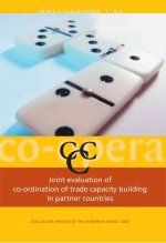 Joint Evaluation of Co-Ord (V5) of Trade Capacity: Studies in European Development Co-Operation Evaluation Volume 5