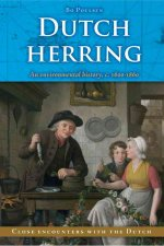 Dutch Herring: An Environmental History, C. 1600-1860