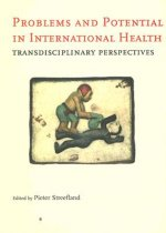Problems and Potential in International Health: Transdisciplinary Perspectives