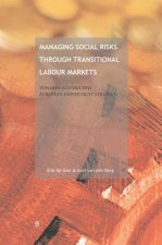 Managing Social Risks Through Transitional Labour Markets: Towards a European Employment Insurance Strategy (Eeis)