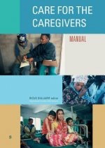 Care for the Caregivers: Manual