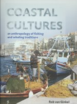 Coastal Cultures: An Anthropology of Fishing and Whaling