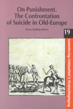 On Punishment: The Confrontation of Suicide in Old-Europe