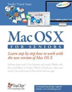 Mac OS X (New Version of 2016) for Seniors: The Perfect Computer Book for People Who Want to Work with Mac OS X