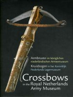 Crossbows in the Royal Netherlands Army Museum