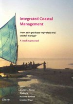 Integrated Coastal Management: From Post-Graduate to Professional Coastal Manager: A Teaching Manual