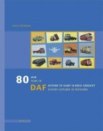 80 jaar DAF historie op kaart in beeld gebracht / 80 years of DAF history pictured in postcards / druk 1