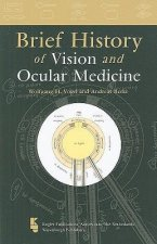 Brief History of Vision and Ocular Medicine
