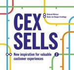 Cex Sells: Inspirational Book on Valuable Customer Experiences