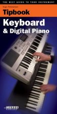 Tipboook - Keyboard & Digital Piano: The Best Guide to Your Instrument