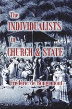 The Individualists in Church & State