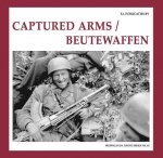 Captured Arms / Beutewaffen