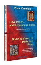 I love myself... and the feeling is mutual (1)God is confused, He thinks He is Pieter (2) / druk 1
