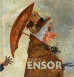 James Ensor: Collection of the Royal Museum of Fine Arts, Antwerp