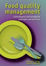 Food Quality Management: Technological and Managerial Principles and Practices
