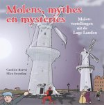 Molens, mythes en mysteries / druk 1