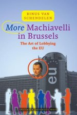 More Machiavelli in Brussels: The Art of Lobbying the EU