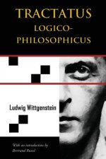 Tractatus Logico-Philosophicus (Chiron Academic Press - The Original Authoritative Edition)