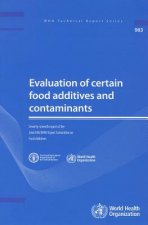 Evaluation of Certain Food Additives and Contaminants: Seventy-Seventh Report of the Joint FAO/WHO Expert Committee on Food Additives