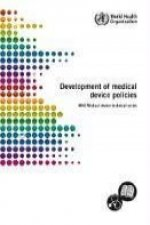 Development of Medical Device Policies