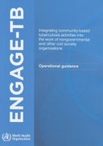 Engage Tb: Integrating Community-Based Tuberculosis Activities Into the Work of Nongovernmental and Other Civil Society Organizat