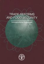 Trade Reforms and Food Security: Conceptualizing the Linkages