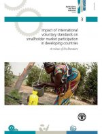 Impact of International Voluntary Standards on Smallholder Market Participation in Developing Countries
