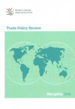 Trade Policy Review: Mongolia 2014