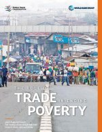 Trade and the Poor: Ending Poverty and Sharing Prosperity