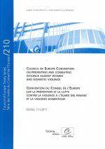 Council of Europe Convention on Preventing and Combating Violence Against Women and Domestic Violence - Council of Europe Treaty Series No. 210 (2011)