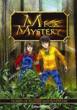 M for Mystery: Stories of Mystery and Adventure