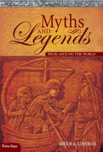 Myths and Legends: From Around the World