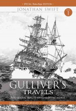 Gulliver Travels Part 1 - Into Several Remote Nations of the World: Complete and Unabridged with Extensive Notes