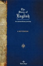 The Story of English: An Extraordinary Journey