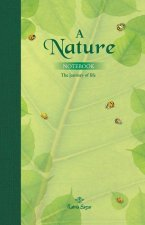 A Nature Notebook: The Journey of Life