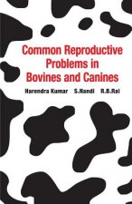 Common Reproductive Problems in Bovines and Canines