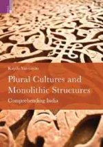 Plural Cultures and Monolothic Structures