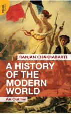 A History of the Modern World: An Outline