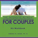 The Intensive Retreat for Couples His Workbook